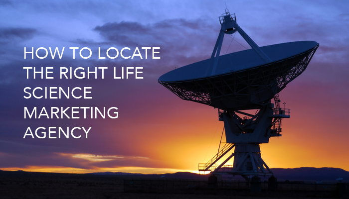 How to locate the right life science marketing agency for you